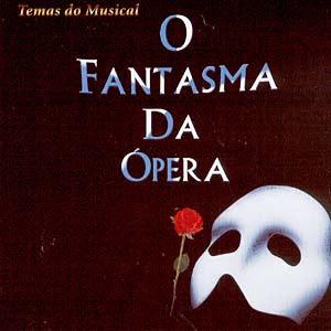 """Trilha do Musical """"O Fantasma da Ópera"""""""